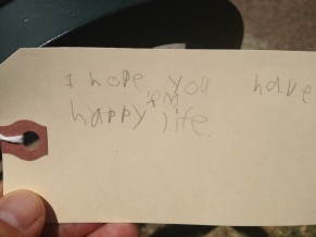 """I hope you have a happy, long life."""